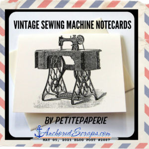 _Vintage Sewing machine notecards AnchoredScraps blog post #2087