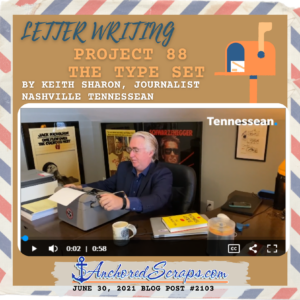 Letter writing - project 88 the type set by keith sharon, journalist, nashville tennessean