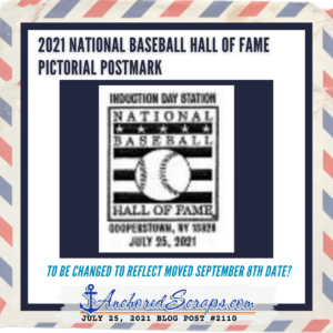 2021 National Baseball Hall of Fame Induction Ceremony Pictorial Postmark DATE