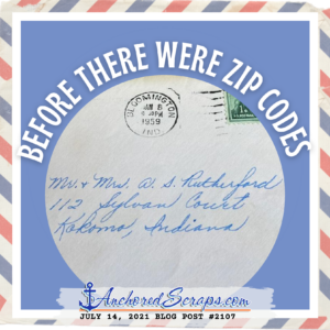 Letter Writing Addressing Our Mail Before There Were Zip Codes #2107 AnchoredScraps